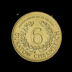Chełm 2010 - 6 Dukatów Chełmskich